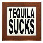 Tequila Sucks Framed Tile