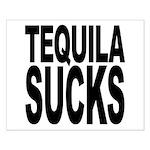 Tequila Sucks Small Poster