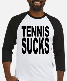 Tennis Sucks Baseball Jersey