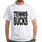 Tennis Sucks White T-Shirt