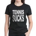 Tennis Sucks Women's Dark T-Shirt