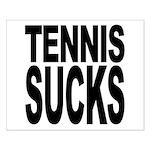 Tennis Sucks Small Poster