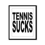 Tennis Sucks Framed Panel Print
