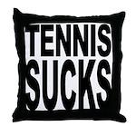Tennis Sucks Throw Pillow