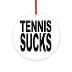 Tennis Sucks Ornament (Round)