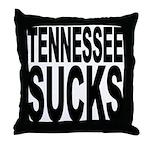 Tennessee Sucks Throw Pillow