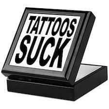 Tattoos Suck Keepsake Box