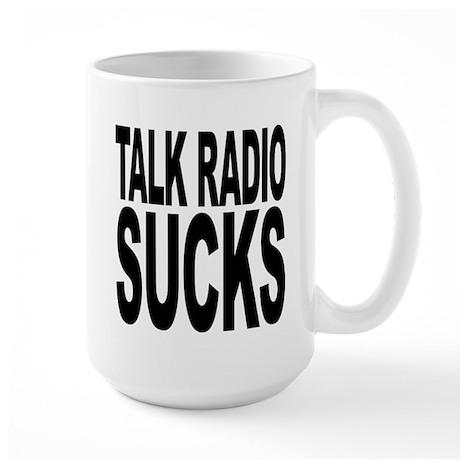 Talk Radio Sucks Large Mug