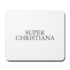 Super Christiana Mousepad