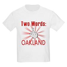 Funny Oakland T-Shirt