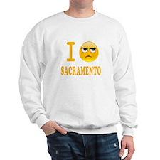 I Hate Sacramento Sweatshirt