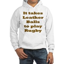 Leather Balls to play Rugby Hoodie