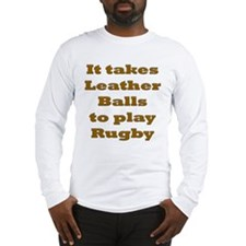 Leather Balls to play Rugby Long Sleeve T-Shirt