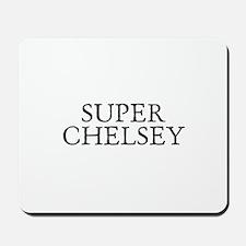 Super Chelsey Mousepad