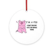I'm a pig Ornament (Round)