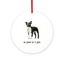 Good Boston Terrier Ornament (Round)
