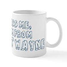 Kiss me: Fort Wayne Mug