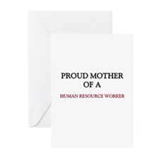 Proud Mother Of A HUMAN RESOURCE WORKER Greeting C