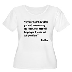Buddha Holy Words Quote (Front) T-Shirt