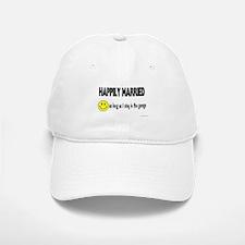 Happily Married (as long as I Baseball Baseball Cap