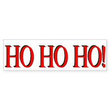 Ho Ho Ho Bumper Bumper Sticker