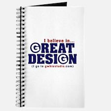 I Believe in GREAT DESIGN - Journal