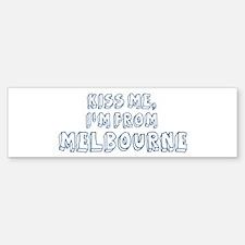 Kiss me: Melbourne Bumper Bumper Bumper Sticker