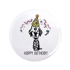 "Dalmatian Happy Birthday 3.5"" Button"