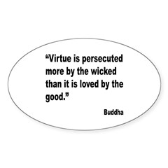 Buddha Persecuted Virtue Quote Decal