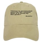 Buddha Persecuted Virtue Quote Cap