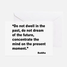 Buddha Present Moment Quote Greeting Card
