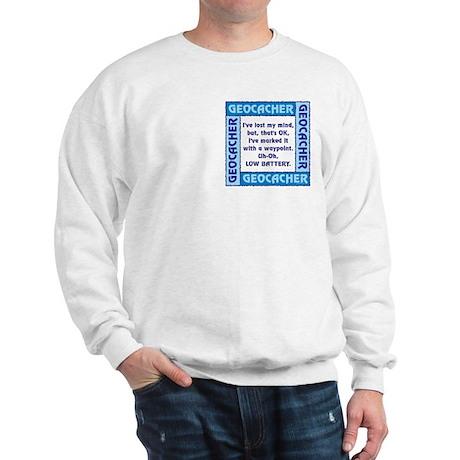 Blue Geocacher Lost Mind Sweatshirt