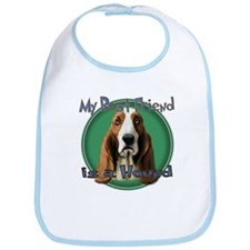 My Best Friend Basset Hound Bib
