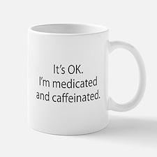 Medicated & Caffeinated Small Small Mug