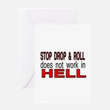 stop drop and roll hell Greeting Card