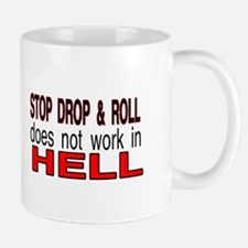 stop drop and roll hell Small Small Mug