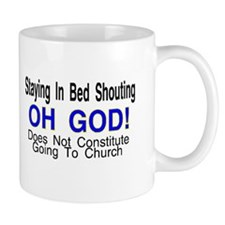 in bed oh god Mug