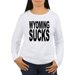 Wyoming Sucks Women's Long Sleeve T-Shirt