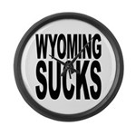 Wyoming Sucks Large Wall Clock