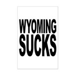 Wyoming Sucks Mini Poster Print