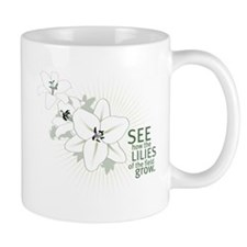 Lilies of The Field: Mug