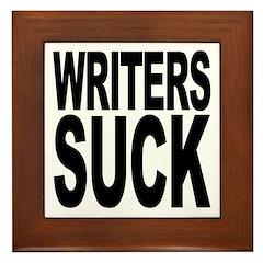 Writers Suck Framed Tile