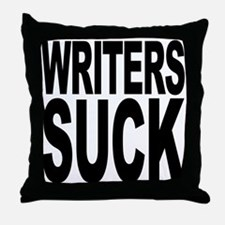 Writers Suck Throw Pillow