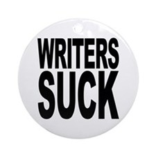 Writers Suck Ornament (Round)