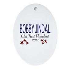 Jindal - Our Next President Oval Ornament