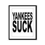 Yankees Suck Framed Panel Print