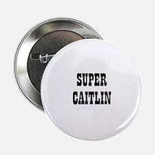 Super Caitlin Button