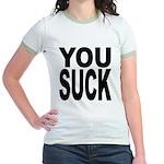 You Suck Jr. Ringer T-Shirt