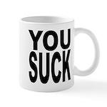 You Suck Mug