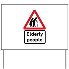 Elderly People, UK Yard Sign